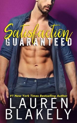 Lauren Blakely - Satisfaction Guaranteed