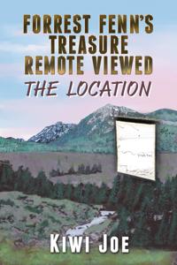Forrest Fenn's Treasure Remote Viewed: The Location La couverture du livre martien