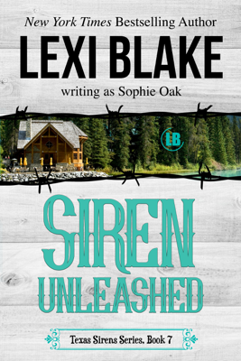 Lexi Blake - Siren Unleashed, Texas Sirens, Book 7 book