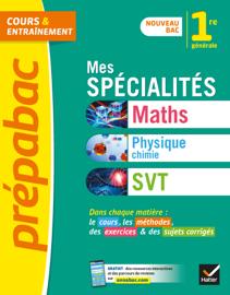 Mes spécialités Maths, Physique-chimie, SVT 1re