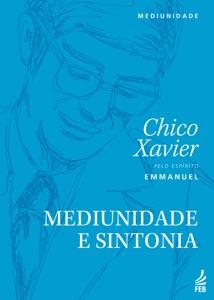 Mediunidade e sintonia Book Cover