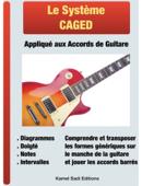 Le Système CAGED Appliqué aux Accords de Guitare
