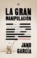 La gran manipulación ebook Download