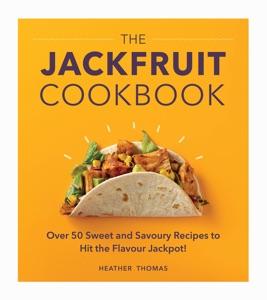 The Jackfruit Cookbook