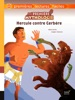Ma première mythologie - Hercule contre Cerbère - adapté dès 6 ans