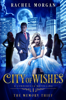 Rachel Morgan - City of Wishes 1: The Memory Thief  artwork