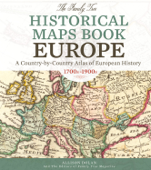 The Family Tree Historical Maps Book - Europe