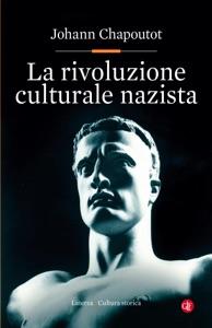 La rivoluzione culturale nazista da Johann Chapoutot