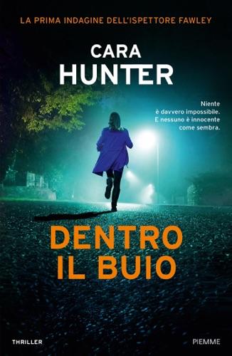 Cara Hunter - Dentro il buio