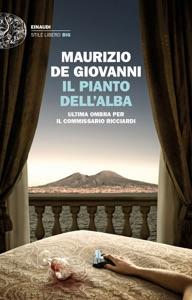Il pianto dell'alba da Maurizio De Giovanni Copertina del libro