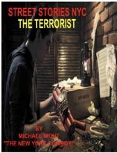 Street Stories NYC The Terrorist