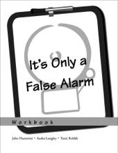 It's Only A False Alarm