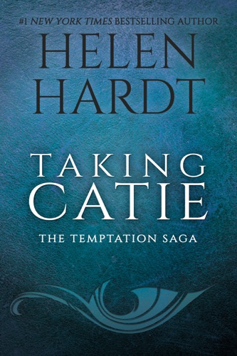 Helen Hardt - Taking Catie