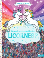 Où sont encore cachées les licornes ?