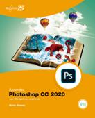 Aprender Photoshop CC 2020 con 100 ejercicios prácticos