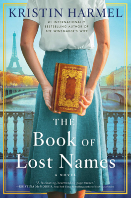 Kristin Harmel - The Book of Lost Names book
