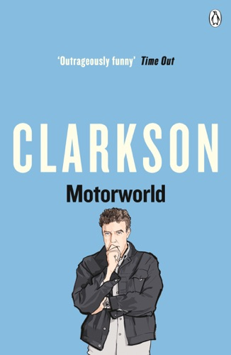 Jeremy Clarkson - Motorworld