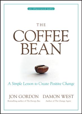 The Coffee Bean - Jon Gordon & Damon West book