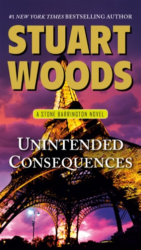 Stuart Woods - Unintended Consequences