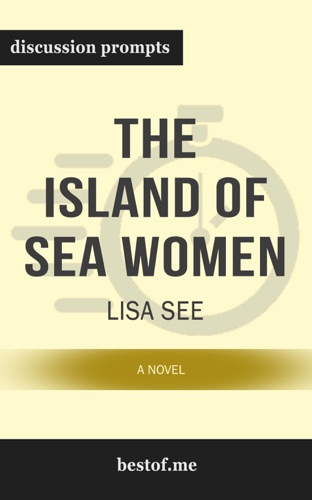 bestof.me - The Island of Sea Women: A Novel by Lisa See (Discussion Prompts)