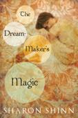 The Dream-Maker's Magic
