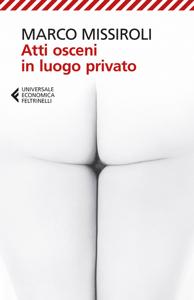 Atti osceni in luogo privato Copertina del libro