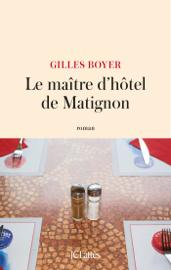 Le maître d'hôtel de Matignon Par Le maître d'hôtel de Matignon