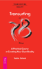 Vadim Zeland - Transurfing in 78 Days: A Practical Course in Creating Your Own Reality artwork