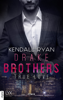 Kendall Ryan - True Love - Drake Brothers Grafik