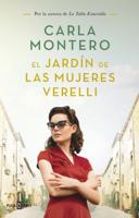 El jardín de las mujeres Verelli - Carla Montero
