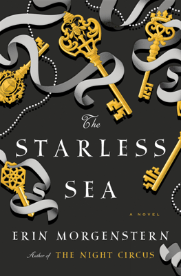 Erin Morgenstern - The Starless Sea book