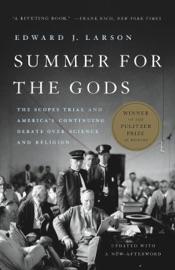 Summer for the Gods - Edward J. Larson by  Edward J. Larson PDF Download