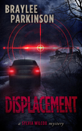 Displacement: A Sylvia Wilcox Mystery