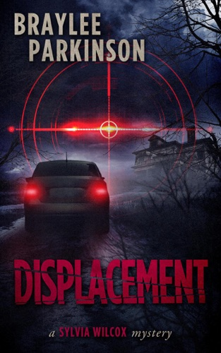 Displacement: A Sylvia Wilcox Mystery E-Book Download