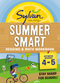 Sylvan Summer Smart Workbook: Between Grades 4 & 5