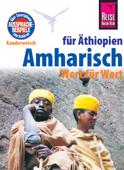 Reise Know-How Kauderwelsch Amharisch für Äthiopien - Wort für Wort