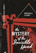 Download and Read Online The Mystery of the Invisible Hand