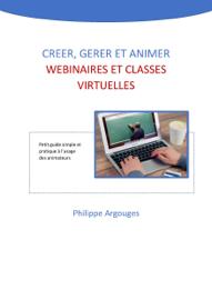 Créer, gérer et animer webinaires  et classes virtuelles