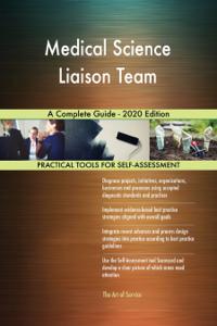 Medical Science Liaison Team A Complete Guide - 2020 Edition La couverture du livre martien