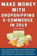 Make Money With Dropshipping E-commerce In 2019