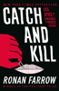 Ronan Farrow - Catch and Kill  artwork