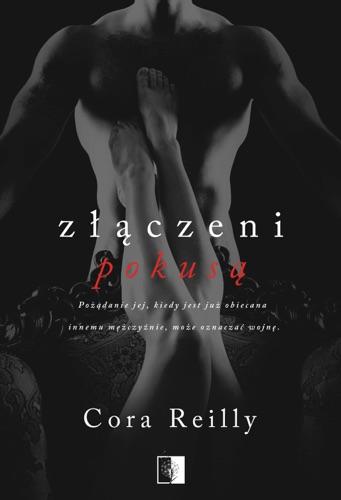 Cora Reilly - Złączeni pokusą