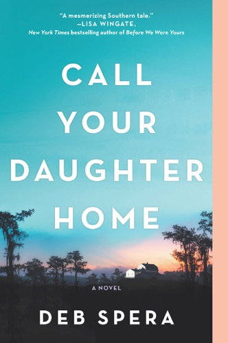 Deb Spera - Call Your Daughter Home
