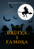 Colleen Cross - Bruixa i famosa : Un misteri paranormal de les bruixes de Westwick portada