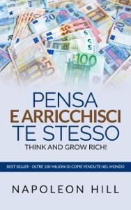 Pensa e arricchisci te stesso - Think And Grow Rich (Tradotto) Book Cover
