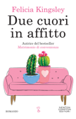 Download and Read Online Due cuori in affitto