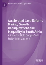 Accelerated Land Reform, Mining, Growth, Unemployment And Inequality In South Africa
