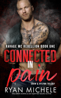Connected In Pain (Crow & Rylynn Trilogy)