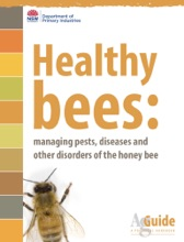 Healthy Bees: Managing Pests, Diseases and Other Disorders of the Honey Bee