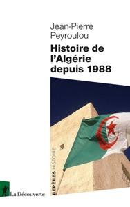 Histoire de l'Algérie depuis 1988 Book Cover